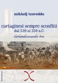 Cartaginesi sempre sconfitti. Dal 539 al 339 a.C.